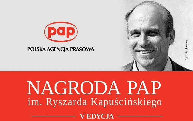 V edycja Nagrody PAP im.Ryszarda Kapuścińskiego