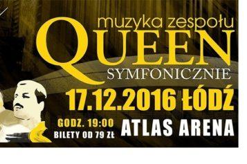 Queen Symfonicznie w Atlas Arenie!