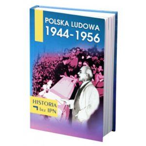 """Okładka książki """"Polska Ludowa 1944-1956"""""""