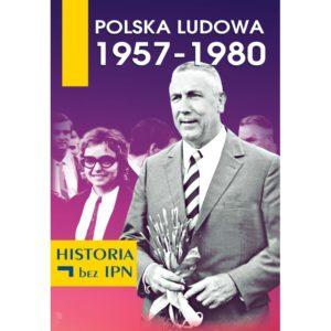 """Okładka książki """"Polska Ludowa 1957-1980"""""""