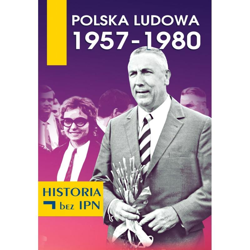 Polska Ludowa 1957-1980