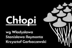 """""""Chłopi"""" Reymonta według Garbaczewskiego"""