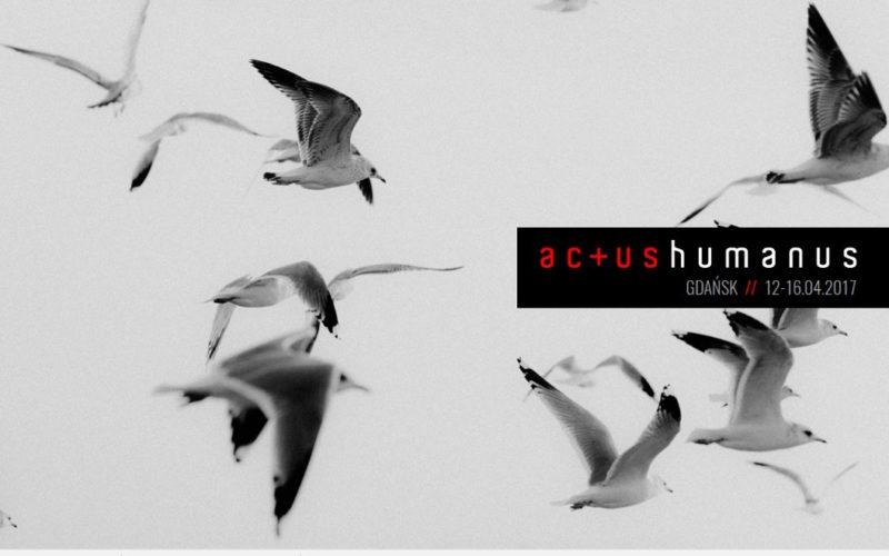 Actus Humanus Resurrectio 2017