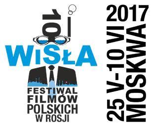 """10. Festiwal Filmów Polskich wRosji """"Wisła"""""""