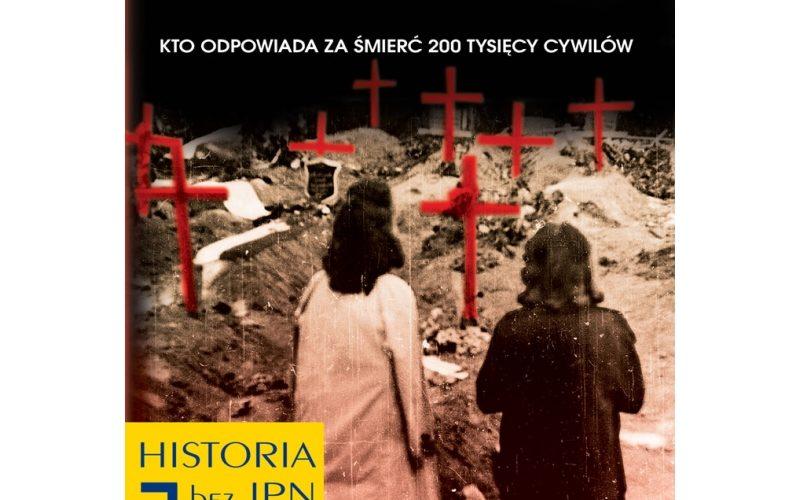 Zakłamana historia powstania t. 1