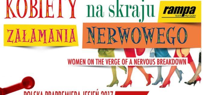"""Musical """"Kobiety naskraju załamania nerwowego""""… już wPolsce!"""