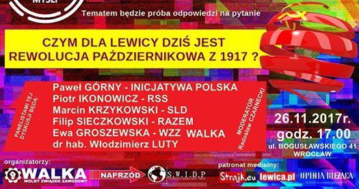 """Wrocławskie spotkanie """"Czym dla lewicy dziś jest Rewolucja Październikowa 1917r.?"""""""