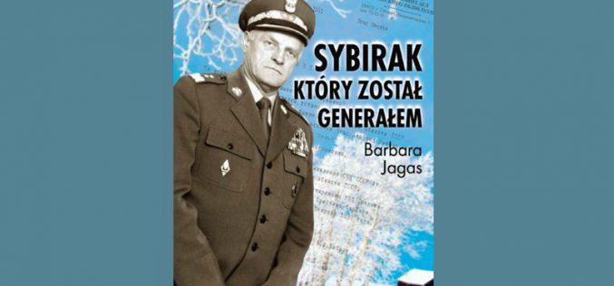 Sybirak, któryzostał generałem