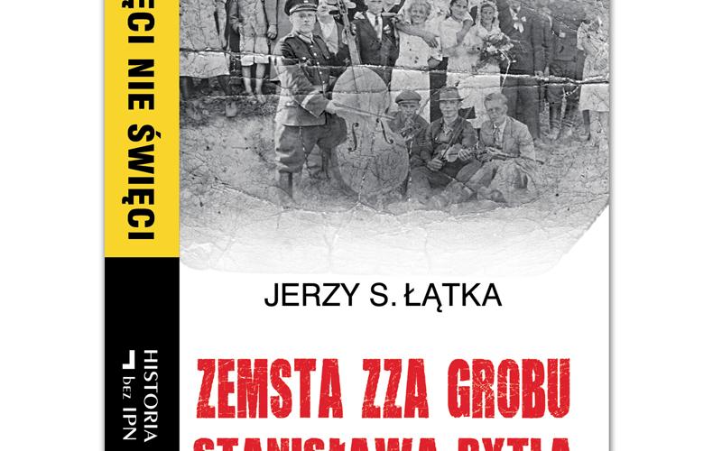 Zemsta zza grobu Stanisława Pytla
