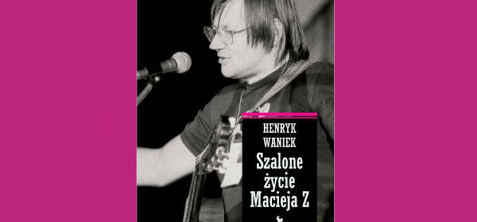 Maciej Ziszalone życie