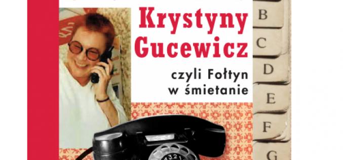 Notes Krystyny Gucewicz, czyli Fołtyn wśmietanie