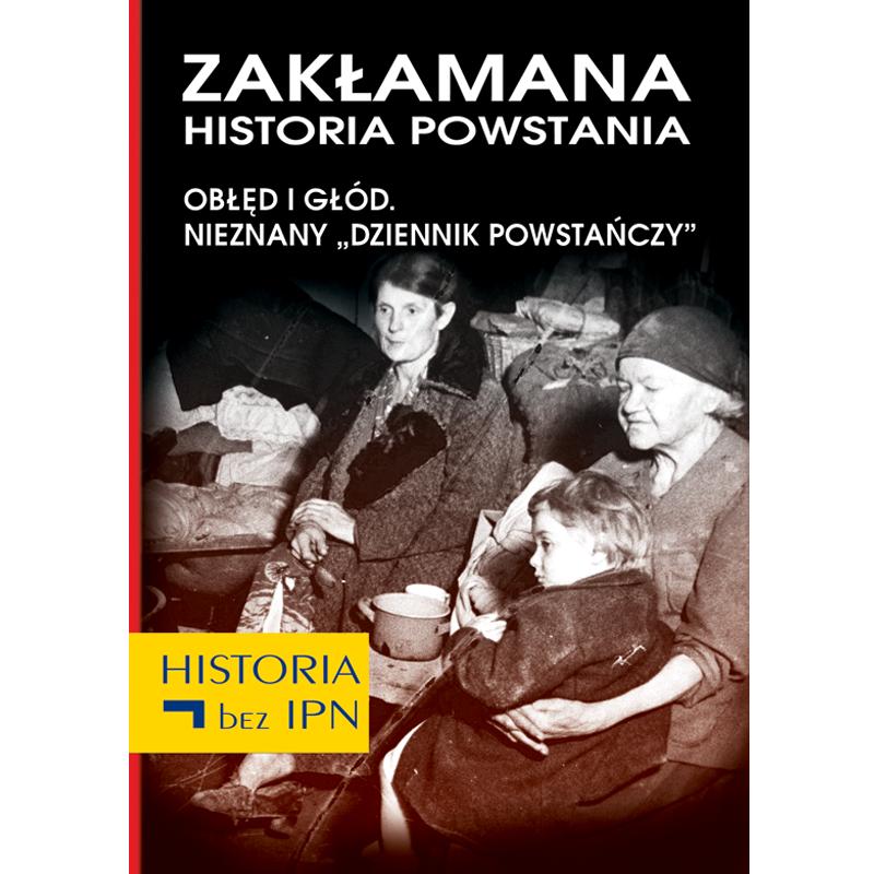 """Okładka książki """"Zakłamana historia powstania"""" t. 3"""