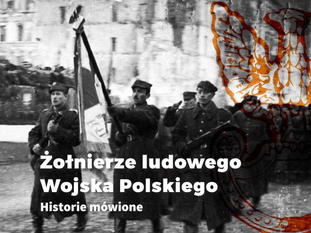 """Okładka książki """"Żołnierze ludowego Wojska Polskiego. Historie mówione"""""""