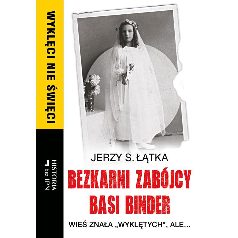 Bezkarni zabójcy Basi Binder