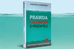 Prawda ikłamstwa oprzemyśle. Polska wobliczu III rewolucji przemysłowej