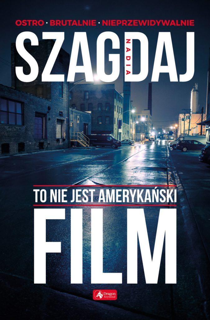 """Okładka książki """"To niejest amerykański film"""""""