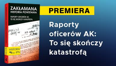 """Banner książki """"Zakłamana historia powstania"""" t. IV"""