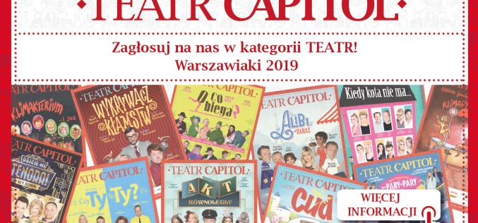 Teatr Capitol nominowany wplebiscycie Warszawiaki 2019!