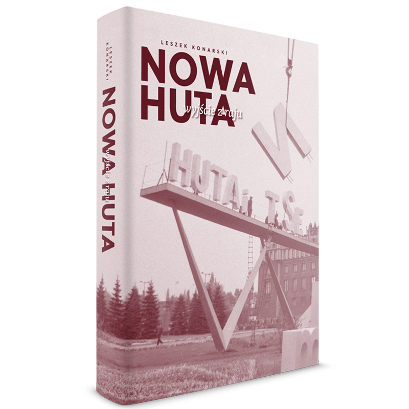 Nowa Huta – wyjście zraju