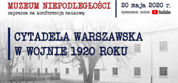 Cytadela Warszawska wwojnie 1920 roku