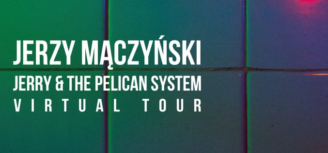 Jerry & The Pelican System VIRTUAL TOUR – II i III odcinek serii