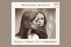 Debiutancki album duetu Wasiucionek/Michalik wwytwórni DUX