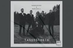 Tangostoria, najbardziej tangowa propozycja tego roku