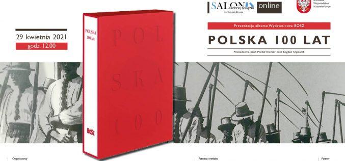 """Salon Dobrej Książki im.Tadeusza Górnego – album """"Polska 100 lat"""""""