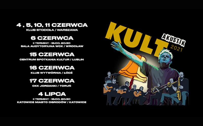 Trasa Kult Akustik 2021 wystartuje już wczerwcu!