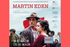 """Martin Eden"" wkinach od21 maja"