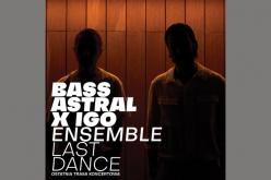 Bass Astral x Igo wWarszawie (inietylko)