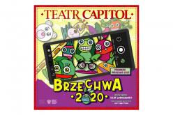 """Teatr Capitol zaprasza dzieci nanajnowszy spektakl – """"Brzechwa 2020"""""""